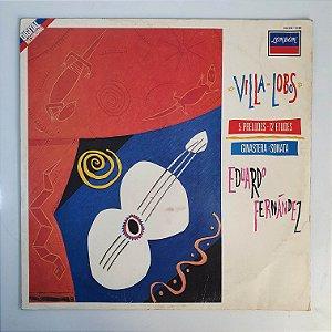 LP - Eduardo Fernández -Villa Lobos - Ginastera: Sonata