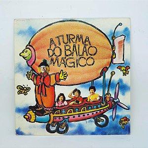 Disco de Vinil - A Turma Do Balão Mágico