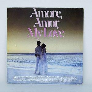 Disco de Vinil - Amore, Amor, My Love