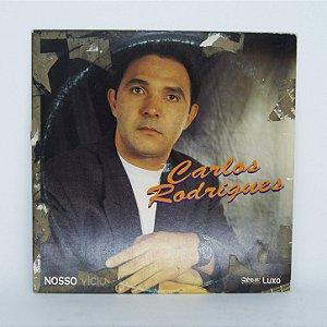 Disco de Vinil - Carlos Rodrigues / Nosso Vicio