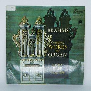 Disco de Vinil -Brahms / Complete Works for Organ/Kurt Rapf