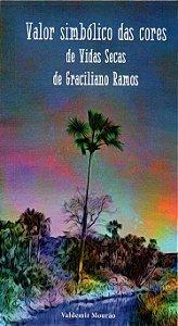 Valor simbólico das cores de Vidas Secas de Graciliano Ramos