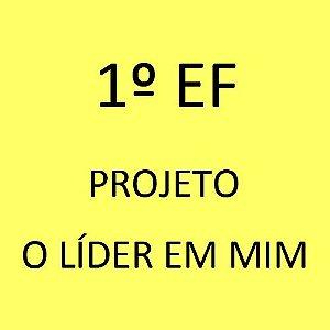 1º EF - Projeto O Líder em Mim