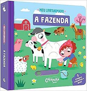 A Fazenda: Meu Livro Animado