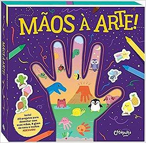 Mãos a arte!