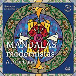 Mandalas Modernistas: A Arte Catalã