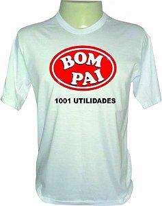Camiseta Dia dos Pais - Bom Pai