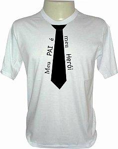 Camiseta Dia dos Pais - Meu Pai é Meu Herói