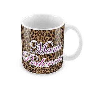 Caneca Dia das Mães Mami Poderosa