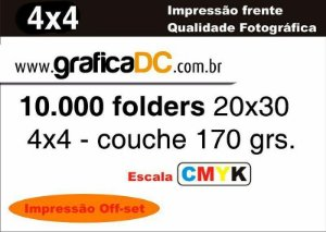 10.000 folders 20x30 - colorido frente e verso  - couche 170 grs.