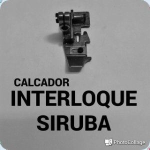 Calcador Interloque Siruba