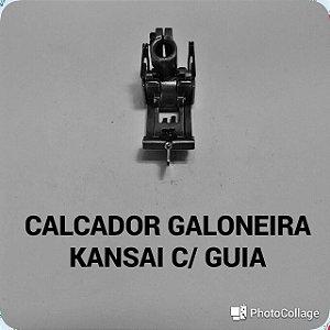 Calcador Galoneira Kansai com Guia