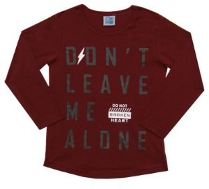 Camiseta Infantil Menino Don't Leave Me Alone Bordô