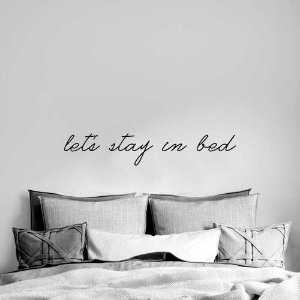 Frase Lets stay in bed