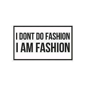 Placa Fashion (25x15cm)