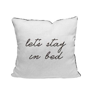 Capa de Almofada Let´s stay in bed