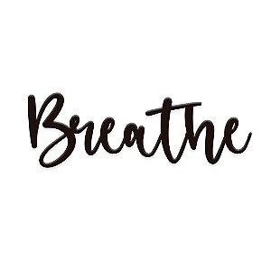 Lettering de Parede Breathe