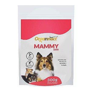 Suplemento Vitamínico Mammy Dog 300g - Organnact