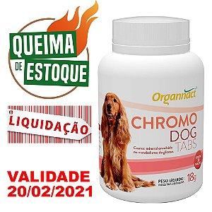 Chromo Dog 30 Tabletes / 18g - Organnact - LIQUIDAÇÃO