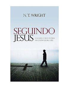 SEGUINDO JESUS - N. T. WRIGHT