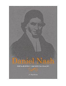 PREVALECENDO EM ORAÇÃO COM DEUS - DANIEL NASH