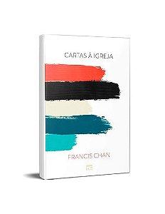 CARTAS A IGREJA - FRANCIS CHAN