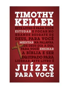 JUÍZES PARA VOCÊ - TIMOTHY KELLER
