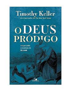 DEUS PRÓDIGO - TIMOTHY KELLER