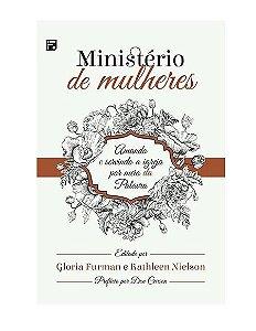 MINISTÉRIO DE MULHERES - GLORIA FURMAN E KATHLEEN NIELSON