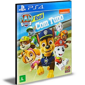A Patrulha Canina Tá Com Tudo! PS4 e PS5 Psn Mídia Digital