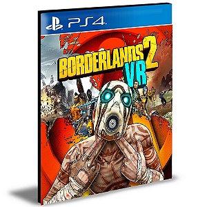 Borderlands 2 VR | Ps4 | Psn | Mídia Digital