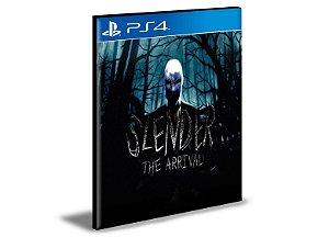SLENDER THE ARRIVAL  PS4 e PS5 PSN  MÍDIA DIGITAL