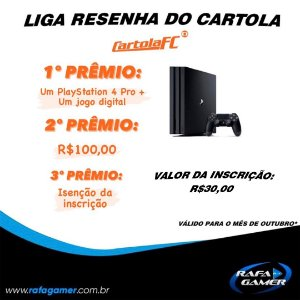 LIGA MENSAL OUTUBRO CARTOLA FC VALE PS4 PRO