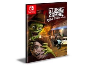 Stubbs the Zombie in Rebel Without a Pulse Nintendo Switch Mídia Digital