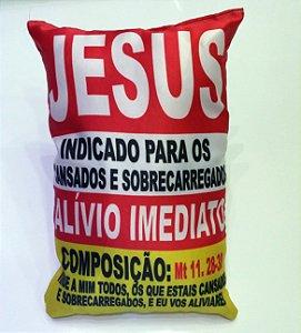 ALMOFADA JESUS É O REMEDIO