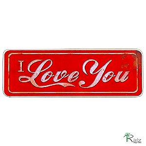 Quadro Amor I love You Madeira Estilo Placa de Carro 40cm