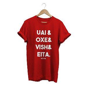 Camiseta Uai, Oxe, Vish e Eita