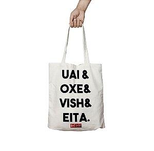 Ecobag Uai, Oxe, Vish e Eita