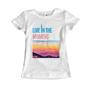Camiseta Live in the moment