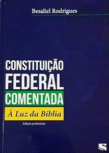 Constituição Federal Comentada à Luz da Bíblia