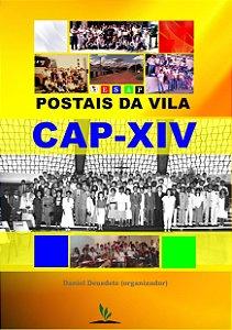 Livro Impresso - Postais da Vila - CAP-XIV