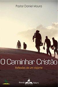 O Caminhar Cristão