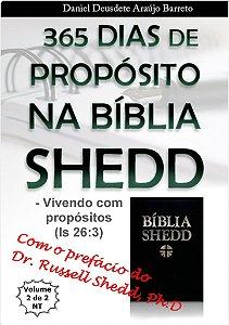 Livro Impresso - 365 Dias de Propósitos na Bíblia SHEDD - Vol II