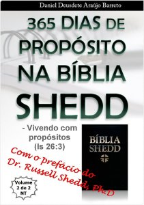 Livro Impresso - 365 Dias de Propósitos na Bíblia SHEDD - Vol I