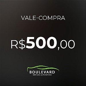 Vale-compras R$ 500,00