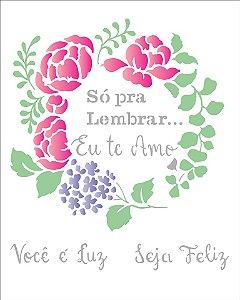 Stencil 20x25 Frase Só Pra Lembrar - OPA 2881