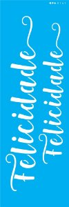 Stencil 10X30  - Palavras Lettering Felicidade OPA 3141