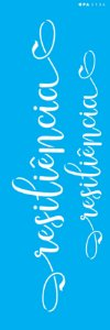 Stencil 10X30  - Palavras Lettering Resiliência OPA 3136