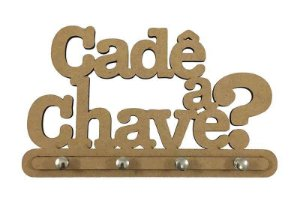Porta Chaves Cadê A Chave? Mdf Laser - 4 Ganchos Chaveiro