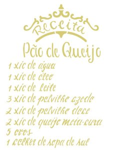 Stencil 20×25 Simples – Receita Pão de Queijo – OPA 2287